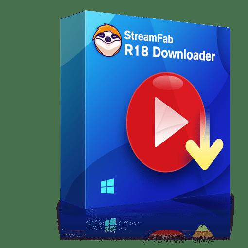 StreamFab R18 ダウンローダー